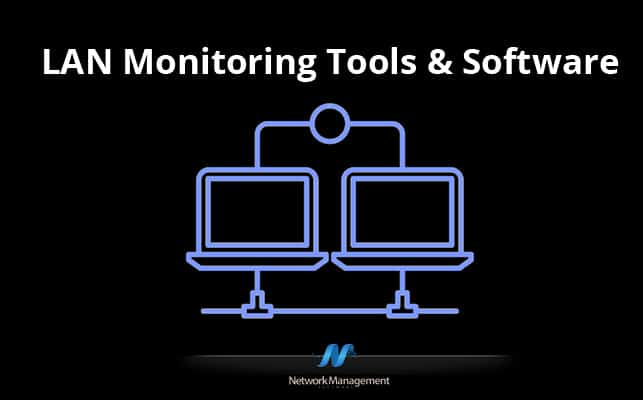 Thumbnail image for Best LAN Monitoring Monitoring Tools & Software for your Small Business