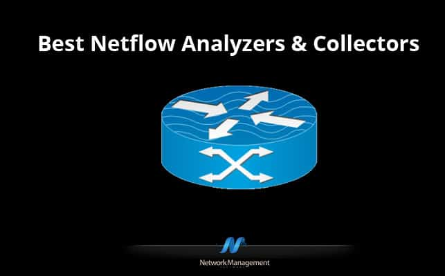 Best NetFlow Analyzer and collectors software and Tools