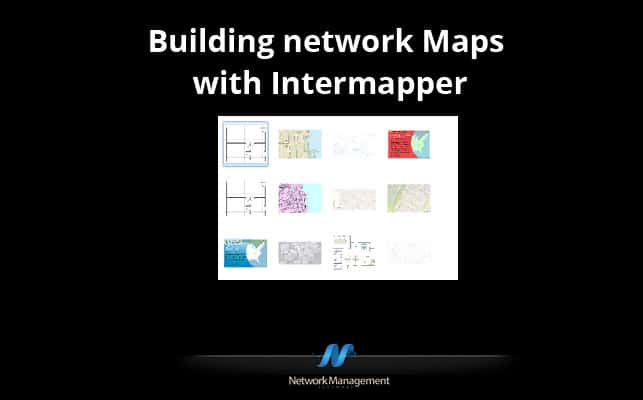 Thumbnail image for Building network maps with Intermapper