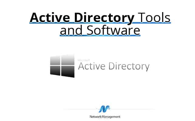 Best Active Directory Tools & Software