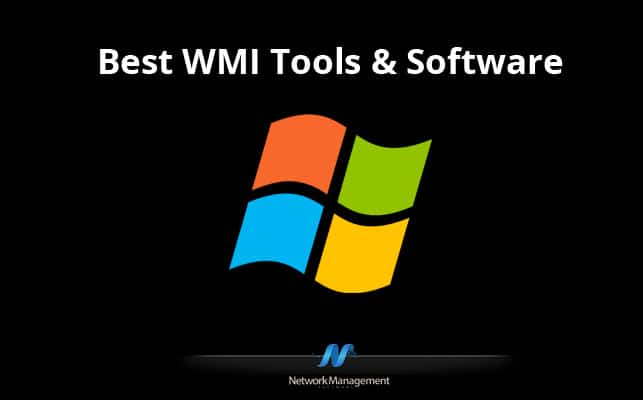Thumbnail image for Best WMI Tools & Software for Windows Management Instrumentation Administration!