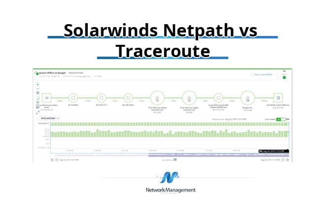 Thumbnail image for SolarWinds NetPath vs Traceroute – The power of visualizing networks!