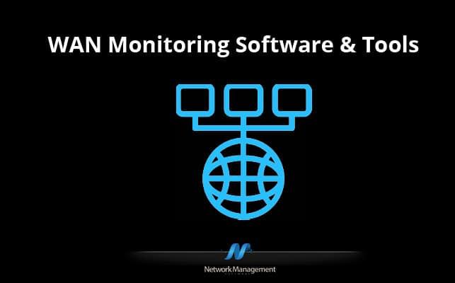 wan monitoring software and tools