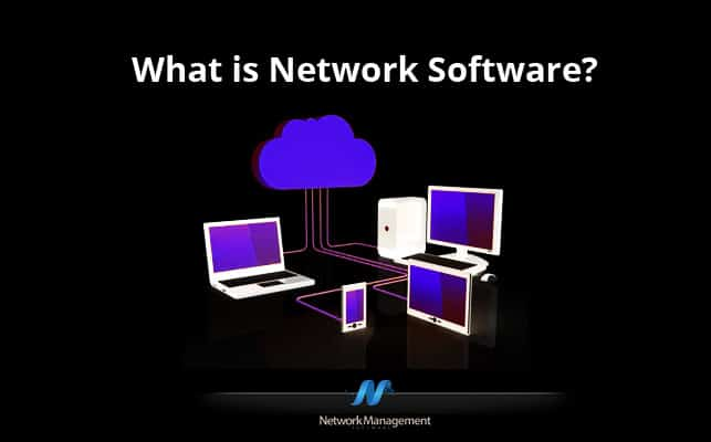 Thumbnail image for What Is Network Software? The Basics You Need to Know
